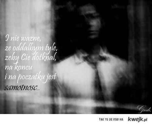 Samotność..