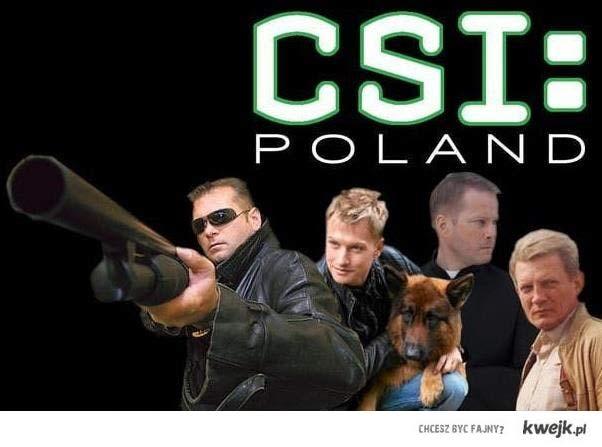 CSI: Poland