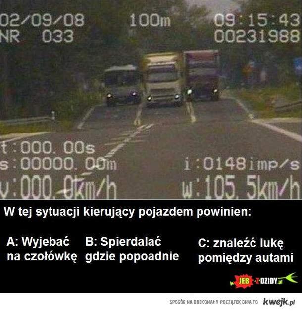 W tej sytuacji kierowca powinien