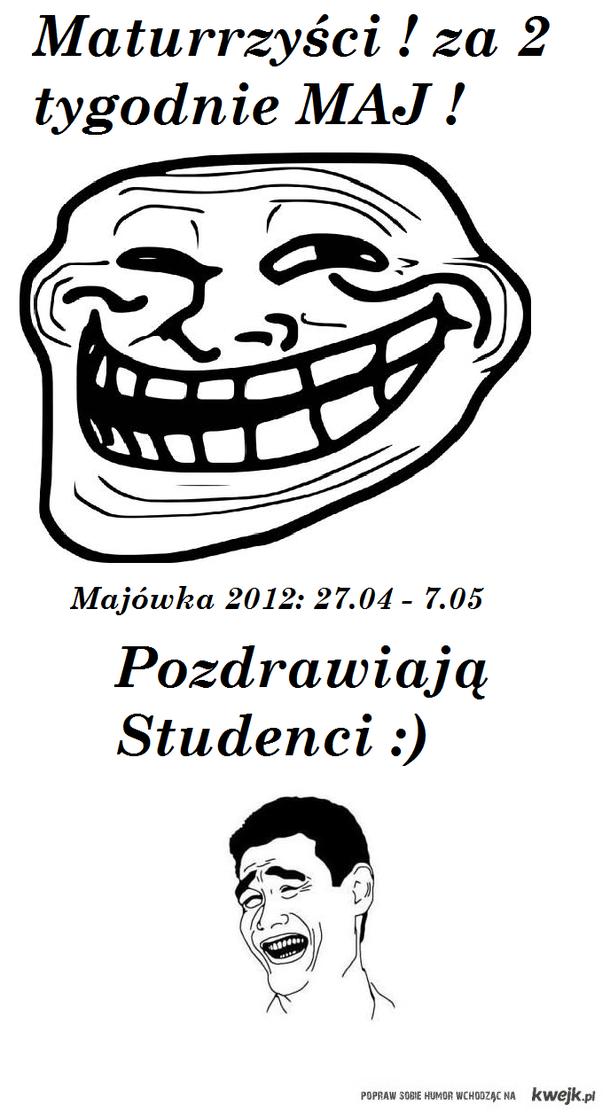 Studenci dla maturzystów :)