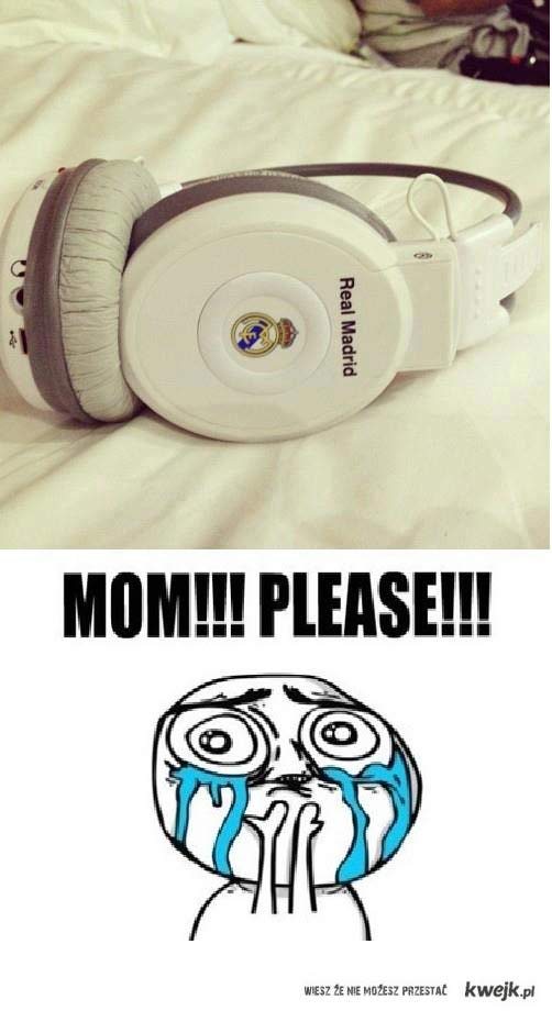 Mom, please !!!