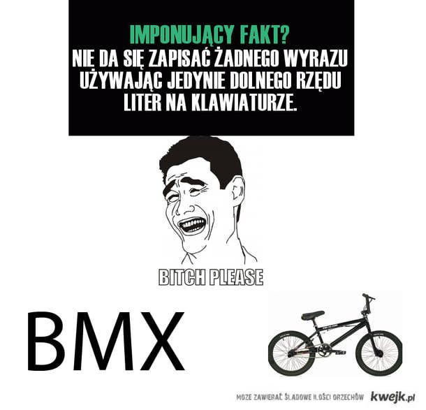 IMPONUJĄCY FAKT BMX