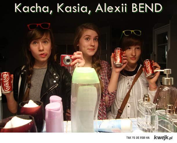 Kacha,Kasia,Alexii BEND