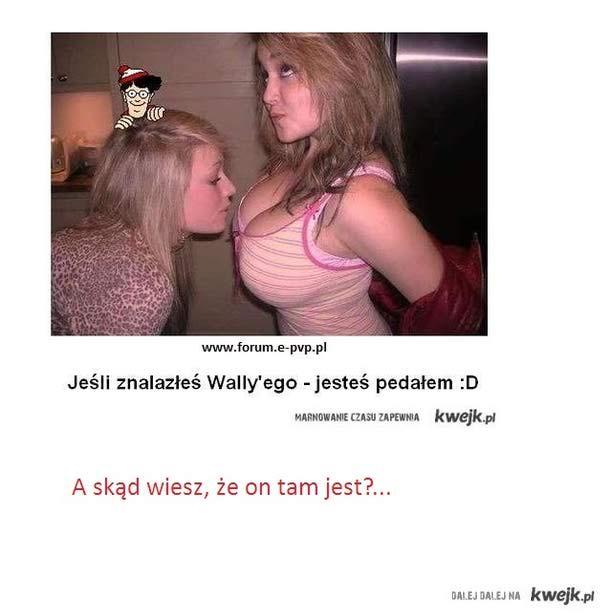 wally?