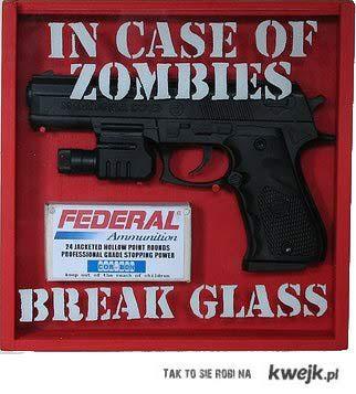 W razie apokalipsy zombie...