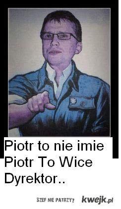 :Piotr To nie Imie