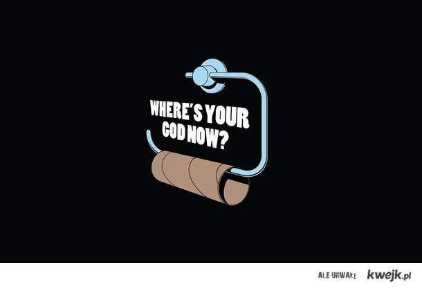 a teraz gdzie twój bóg?