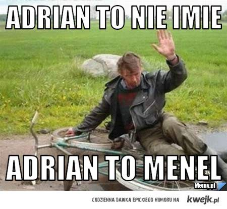 Adrian ..