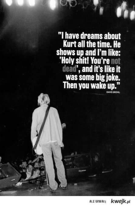 Dave about Kurt