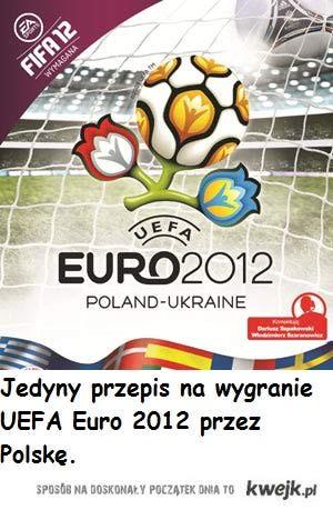 Jedyny sposób na wygranie UEFA Euro 2012 przez Polskę