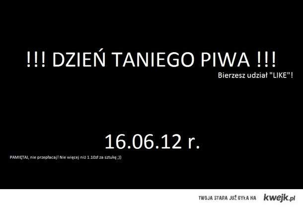 """Dzień Taniego Piwa (obchodzisz """"LIKE"""""""