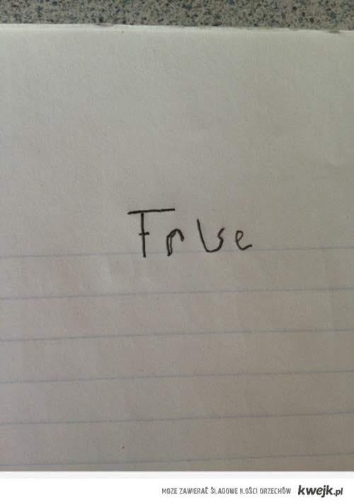 How I answer every true false question