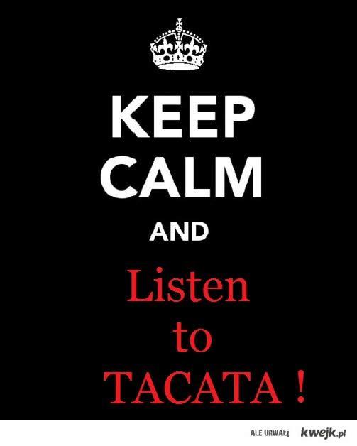 Tacata ;D