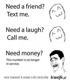 no money, no friend