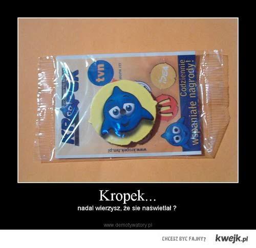 A pamietasz Kropka ?