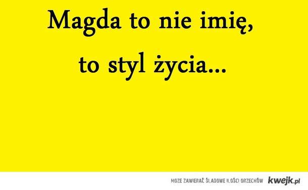 Magda...