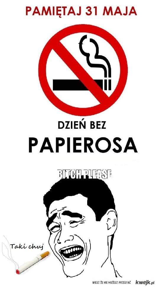 Dzien bez papierosa