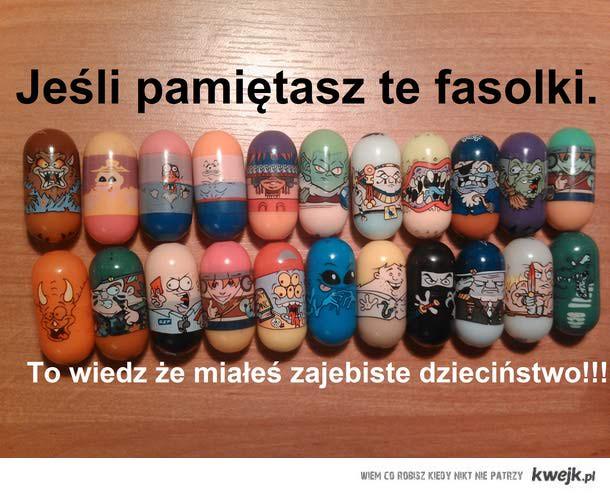Fasolki!!!