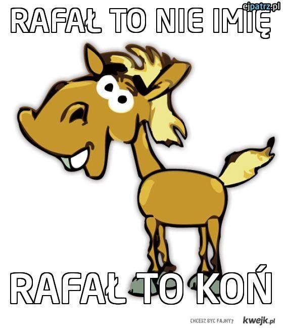 Rafał to nie imię