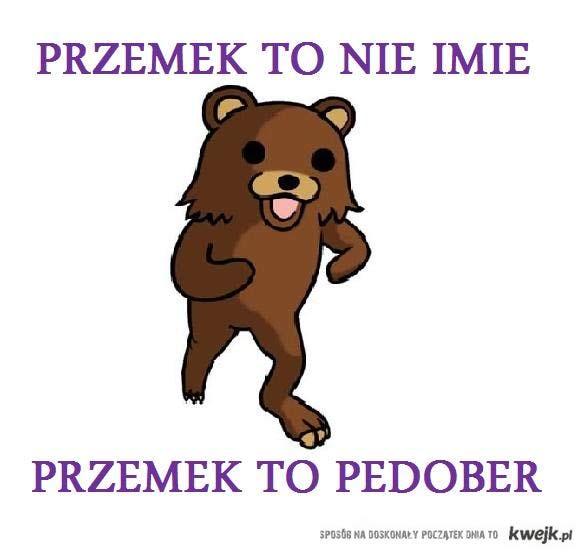 przemek :D