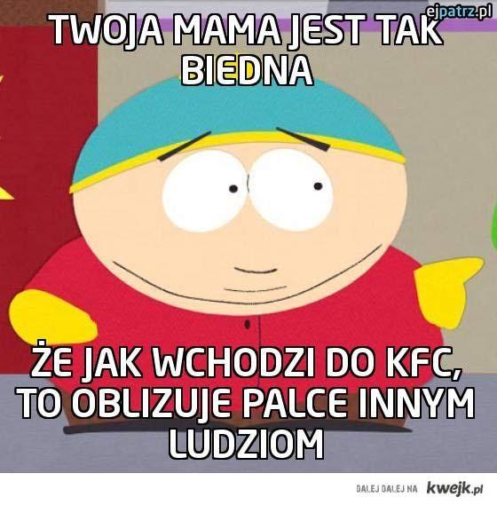 Twoja mama jest tak biedna
