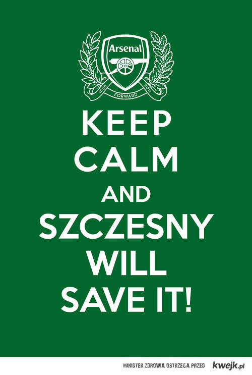 Keep calm and Szczęsny