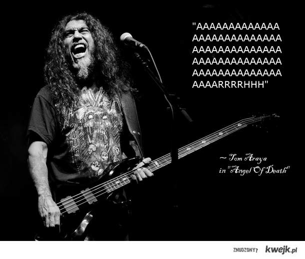 "Tom Araya w ""Angel Of Death"""