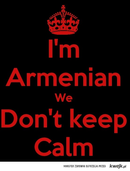 Armenian people are fucking awesome!