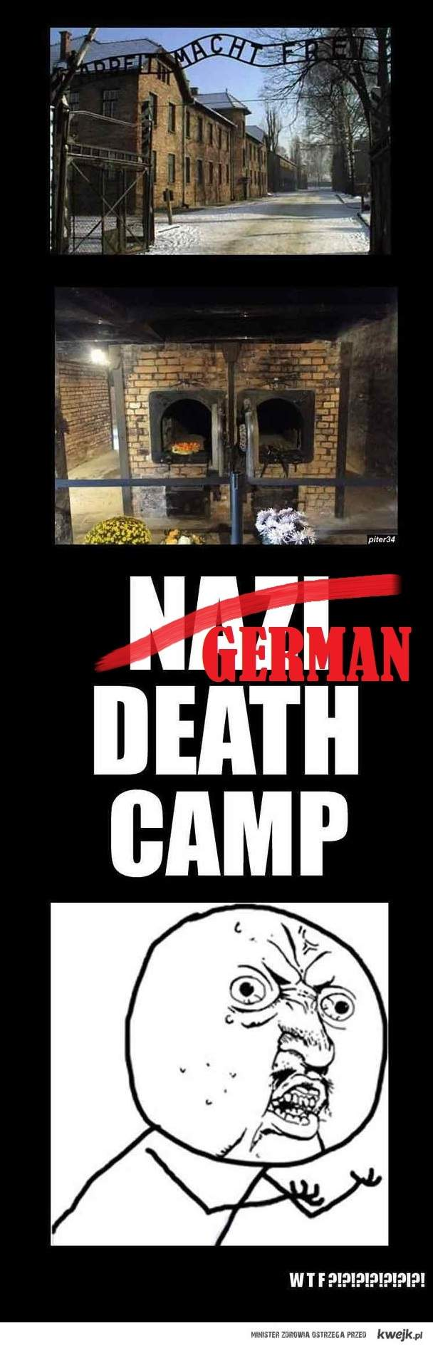 Not Nazi, but German death camp