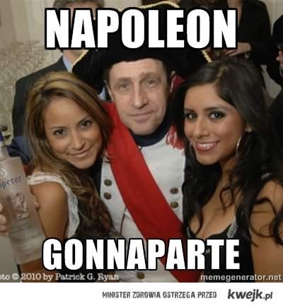 Napoleon gonna party