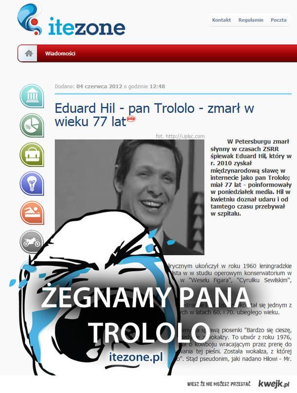 Żegnamy pana Trololo