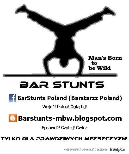 BarStunts sport dla twardzieli !