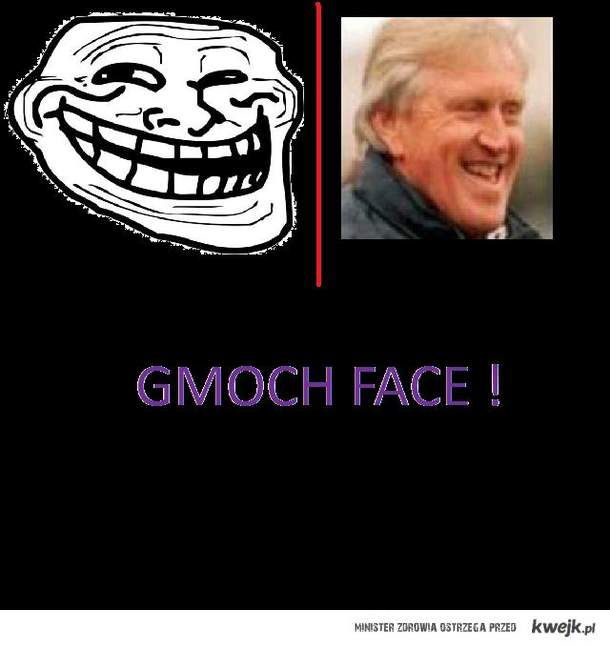 Gmoch face