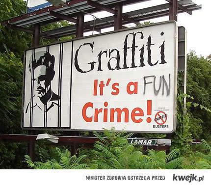 Graffiti to fajne przestępstwo
