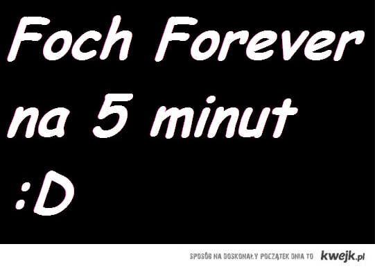 Foch Forever