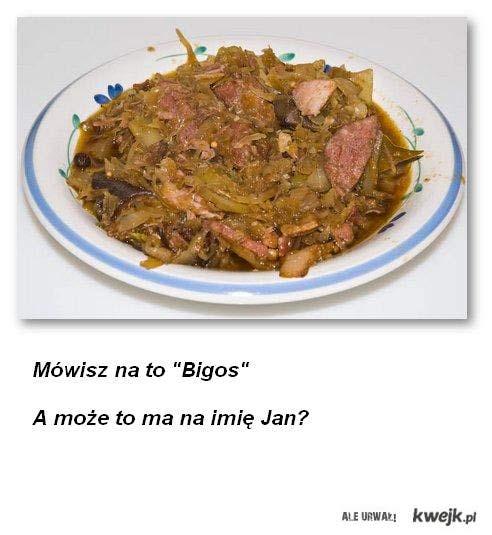 Bigos=Jan