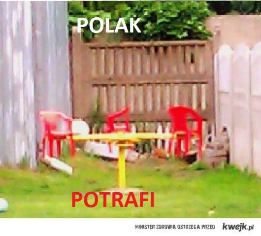 Bo to Polska.