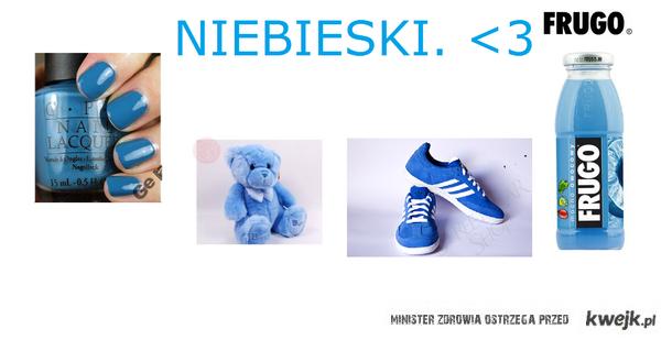 Niebieski.
