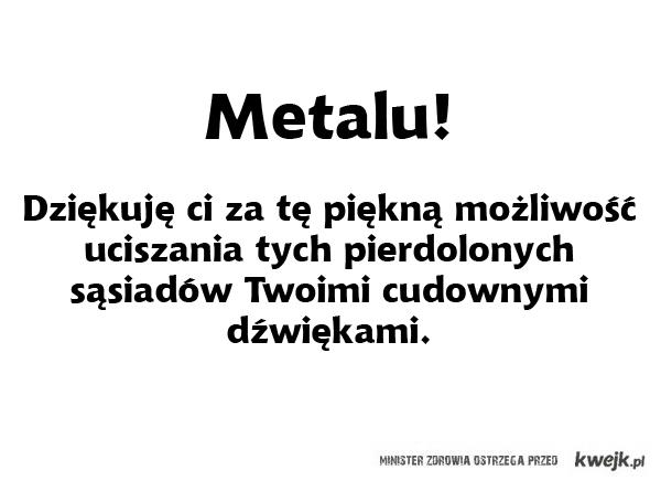 Dzięki ci, metalu