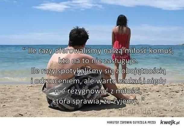 Ile razy oferowaliśmy naszą miłość komuś, kto na to nie zasługuje ...