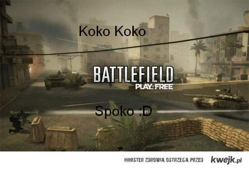 Battlefiled Spoko :D