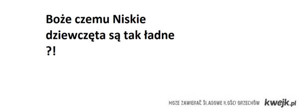 Niskie ;)