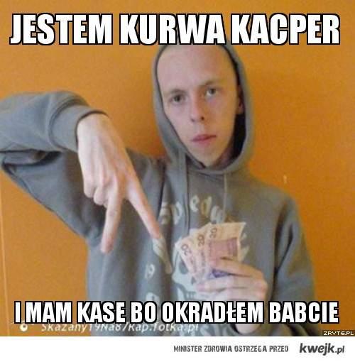 Hehe Kacper