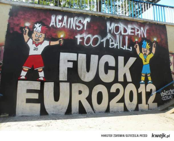 FUCK Euro - Against modern football