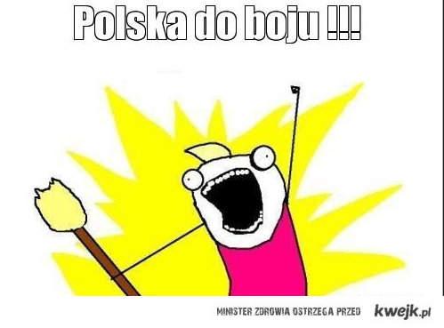 Polska do boju !