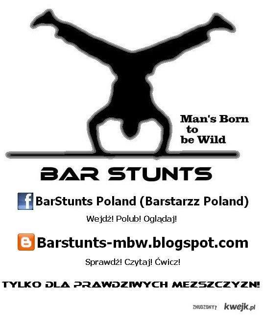 BarStunts sport dla prawdziwych mężczyzn !