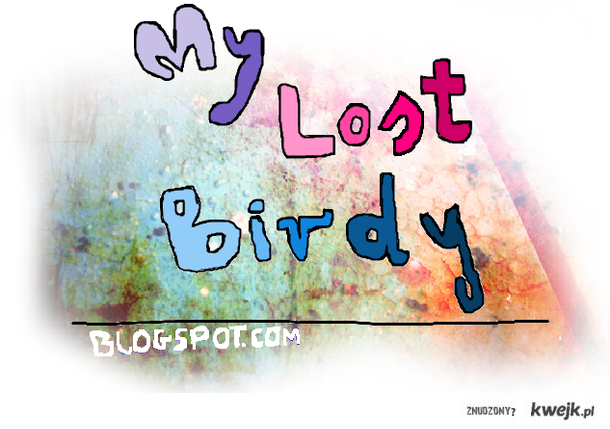 www.mylostbirdy.blogspot.com ♥