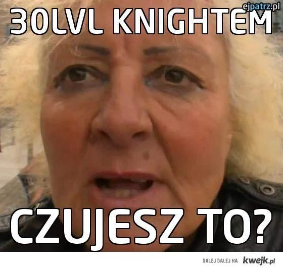 30lvl knightem