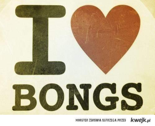 I ♥ BONGS