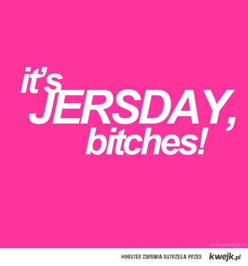 Jersday! <3